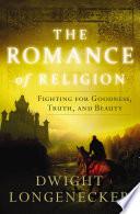The Romance of Religion