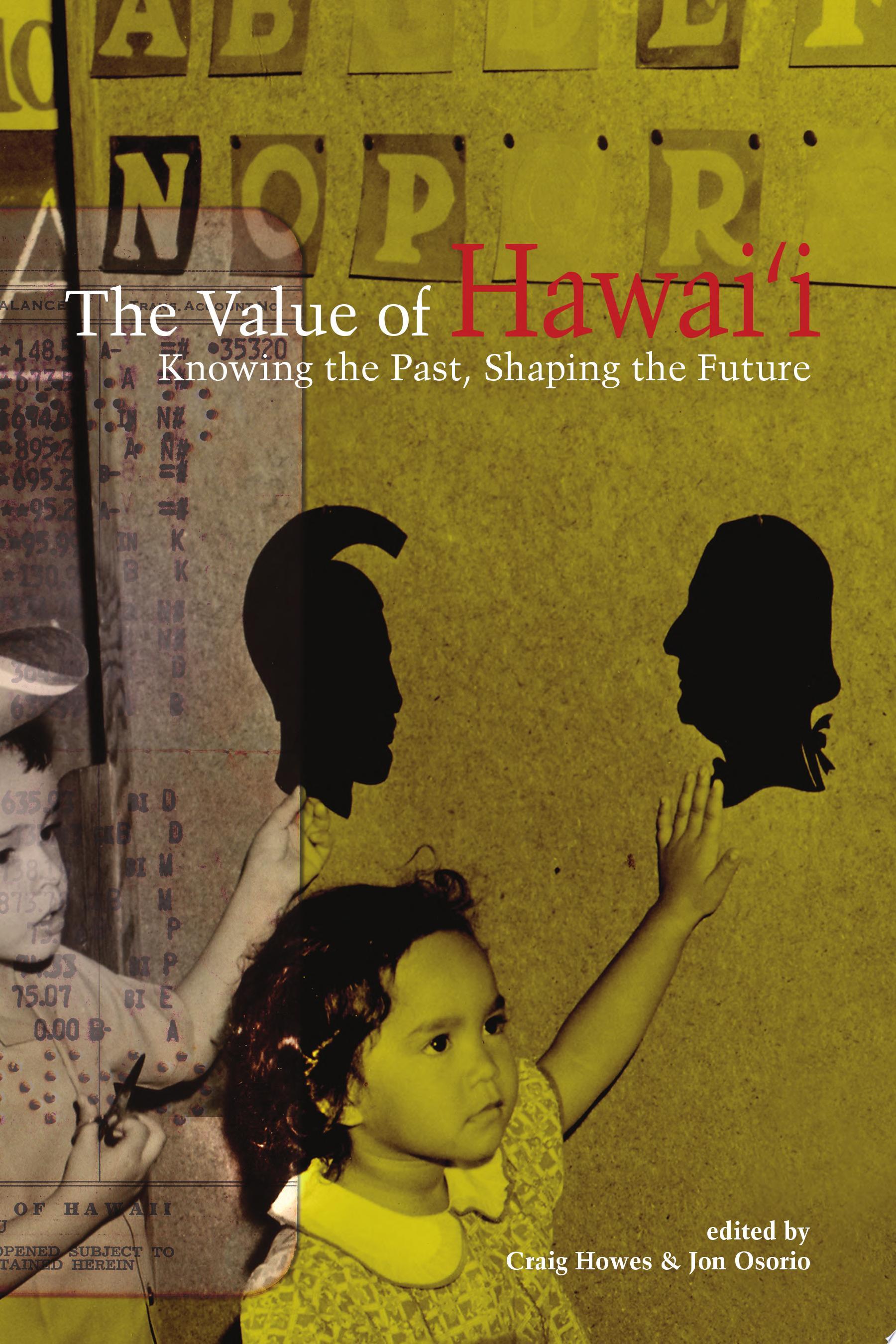 The Value of Hawai i