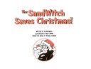 The Sandwitch Saves Christmas!