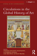 Circulations in the Global History of Art