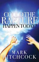 Could the Rapture Happen Today? Pdf/ePub eBook