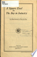 A Square Deal for the Boy in Industry