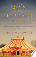 Love in the Elephant Tent