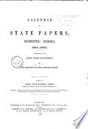 Calendar Of State Papers Domestic Series During The Commonwealth 1651 1652