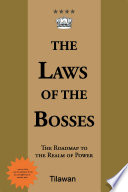 The Laws of the Bosses