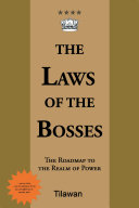 The Laws of the Bosses: