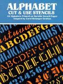Alphabet Cut   Use Stencils