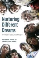 Nurturing Different Dreams Book