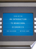 """An Introduction to Behavioral Economics"" by Nick Wilkinson, Matthias Klaes"