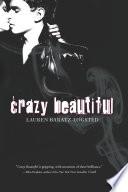 Crazy Beautiful