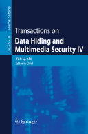 Transactions on Data Hiding and Multimedia Security IV Book