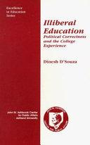 Illiberal Education