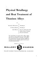 Physical Metallurgy and Heat Treatment of Titanium Alloys