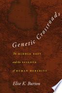 Genetic Crossroads