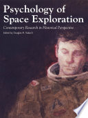 Psychology Of Space Exploration Contemporary Research In Historical Perspective