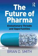The Future of Pharma [Pdf/ePub] eBook