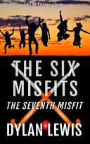 The Six Misfits - the seventh misfit Pdf/ePub eBook