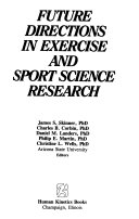 Future Directions in Exercise and Sport Science Research