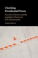 Checking Presidential Power