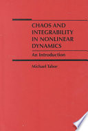 Chaos and Integrability in Nonlinear Dynamics