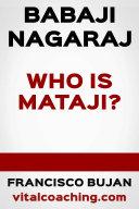 Pdf Babaji Nagaraj - Who Is Mataji?