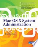 Mac Os X System Administration