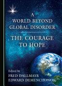 A World Beyond Global Disorder
