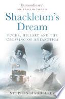 Shackleton s Dream