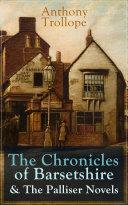 Anthony Trollope  The Chronicles of Barsetshire   The Palliser Novels