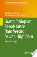 Grand Ethiopian Renaissance Dam Versus Aswan High Dam