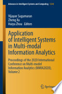 Application of Intelligent Systems in Multi modal Information Analytics