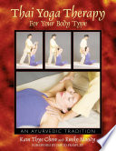 Thai Yoga Therapy for Your Body Type