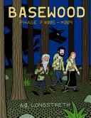 Basewood: Phase 7 #005-#009