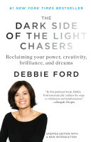 The Dark Side of the Light Chasers Book PDF