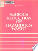 Serious Reduction of Hazardous Waste