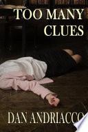 Too Many Clues
