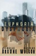 Euphoria Dysphoria