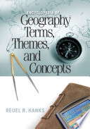 Encyclopedia of Geography Terms  Themes  and Concepts