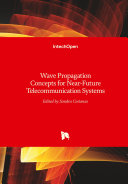 Pdf Wave Propagation Concepts for Near-Future Telecommunication Systems