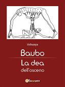 Baubo. La dea dell'osceno