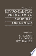 Environmental Regulation of Microbial Metabolism