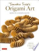 Tomoko Fuse s Origami Art