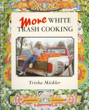 More White Trash Cooking
