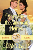 Marrying the American Heiress