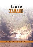 Hidden in Xanadu