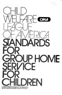 Standards for Group Home Service for Children