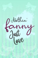 Nothing Fancy Just Love   Blank Lined Notebook Journal Diary Composition Notepad 120 Pages 6x9 Paperback   Macaron   Mint