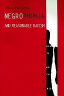 Negrophobia and Reasonable Racism