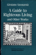 A Guide to Righteous Living and Other Works