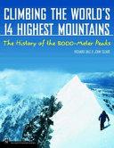 Climbing the World s 14 Highest Mountains